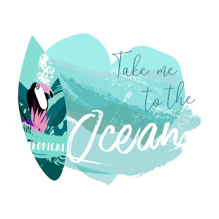 Cute vector Summer illustration collage with surfboard, toucan bird, strelizia flower and text Take me to the ocean on grunge pastel blue brush stroke background