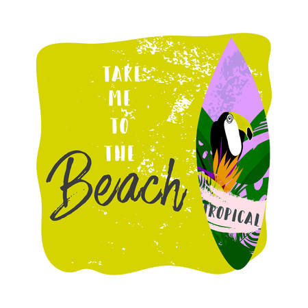Tropical vector Summer illustration collage with toucan bird, strelizia flower and palm leaves. Take me to the beach. Surfing sport concept background. Take me to the beach