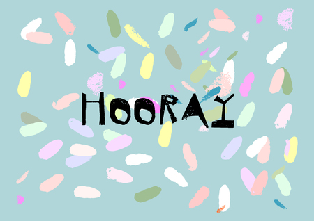 Hooray Confetti Greeting card , poster, banner, brochure or invitation card. Unusual Creative Artistic Vector Background with hand drawn brush textures. Contemporary abstract festive design
