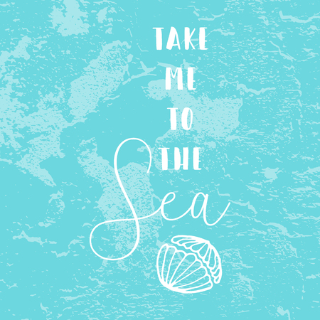 Hand Drawn cartoon doodle vector illustration with sea decoration elements and text Take me to the Sea on pastel blue brush background. Sea shells decore. Apparel or typography design Illusztráció