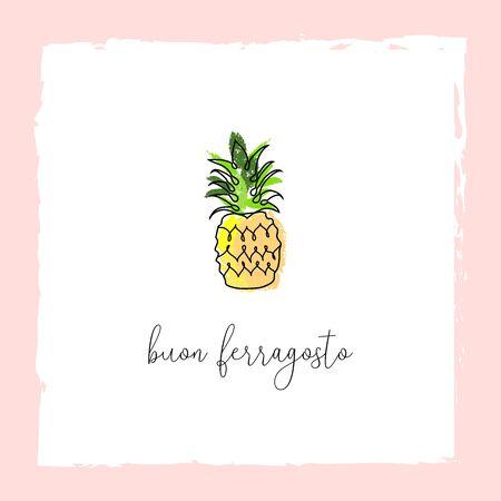 Buon Ferragosto italian summer holiday illustration with cute doodle pineapple fruit