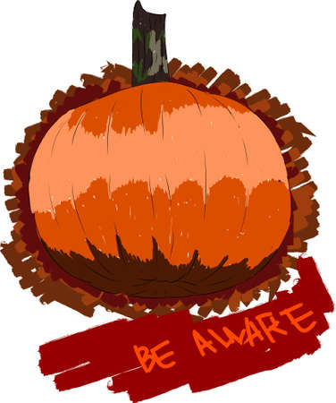 be aware with the pumpkin