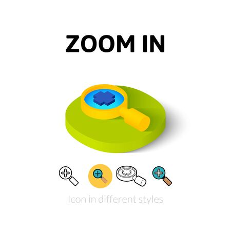 zoom in: Zoom in icon, vector symbol in flat, outline and isometric style Vectores