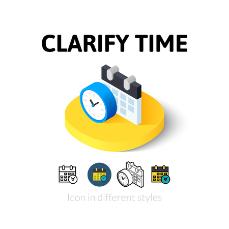 to clarify: Clarify time icon, vector symbol in flat, outline and isometric style