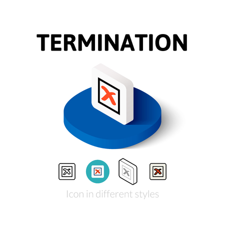 Termination icon, vector symbol in flat, outline and isometric style