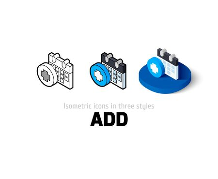add icon: Add icon, vector symbol in flat, outline and isometric style