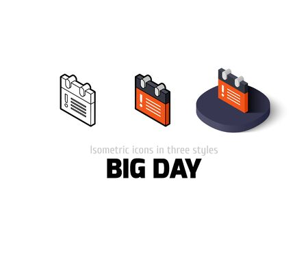 Big day icon, vector symbol in flat, outline and isometric style