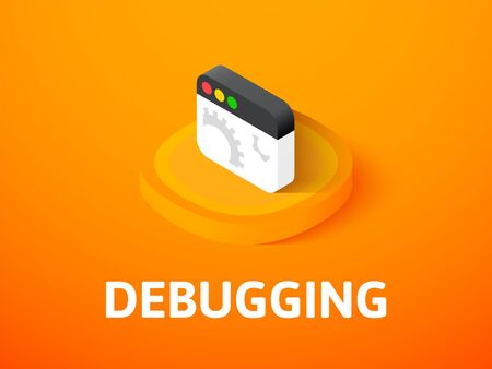 Debugging icon, vector symbol in flat isometric style isolated on color background.