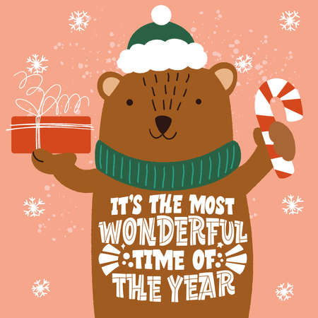Its the most wonderful time of year. The bear with a gift in a hand. Great lettering for greeting cards, stickers, banners, prints and home interior decor. Merry Christmas and Happy new year 2021.