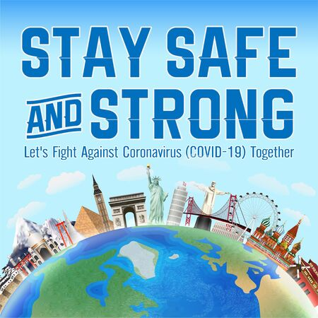 stay safe and strong fight coronavirus together