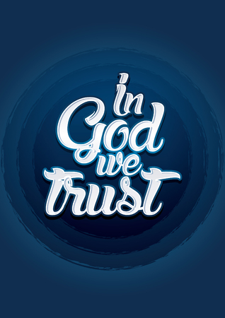 in god we trust: In God we trust on blue background Vector.