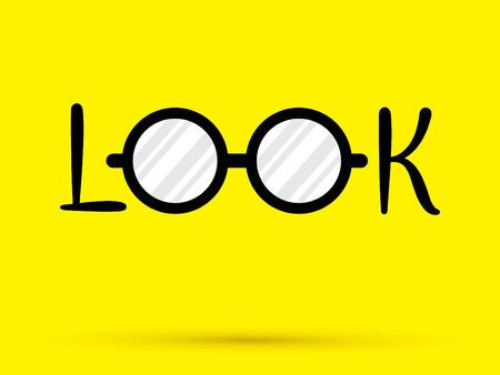 regard: Regardez autour de yeux lunettes texte graphique vectoriel. Illustration