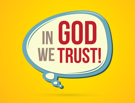 in god we trust: In God we trust text in balloons graphic vector.