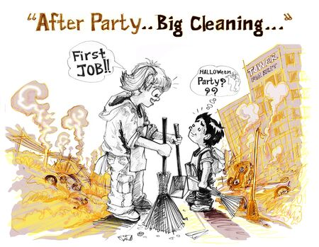 Girl to say with boy is a first job, Concept after war but I want to convey a positive and creative uses has word After Party Big Cleaning. Hand drawing.