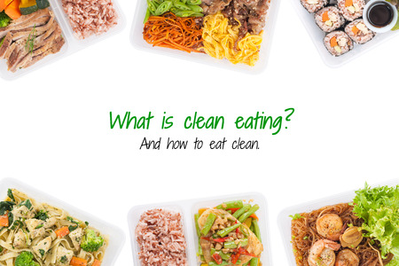 what is clean food, and how to eat clean is written on white background with lunch box cooked by clean food concept (easy removable text) Stock Photo
