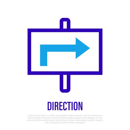 Direction thin line icon. Signboard with arrow. Road sign. Choose path. Vector illustration. Illustration