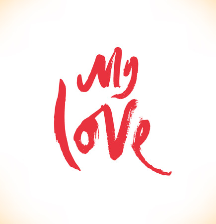 My love. Red ink hand drawn lettering. Modern vector calligraphy
