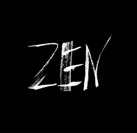 Zen. Ink hand drawn lettering. Grunge vector calligraphy on black