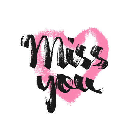 Miss you. Ink hand drawn lettering with rose heart. Grunge vector calligraphy. Love letter. Romantic message