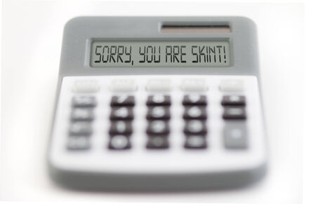 parsimony: counting of the financial position - you are skint