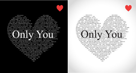 Typographic hearts with Only You song lyrics isolated on black and white Vector