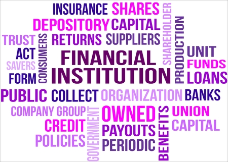 A word cloud of financial institution related items Illustration