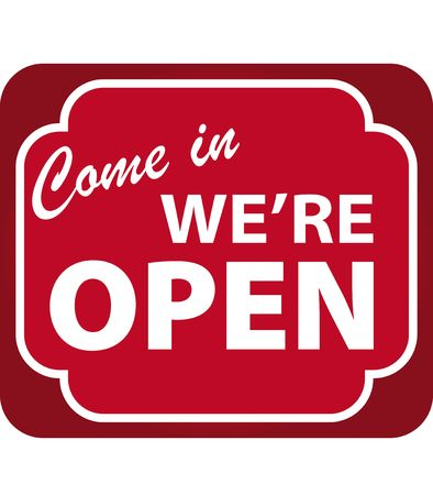 Vector illustration of Come In Were Open Sign illustration