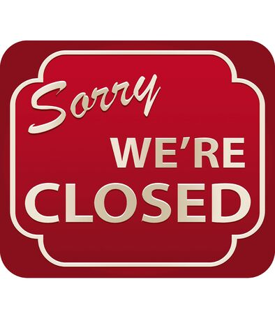 Vector illustration of Sorry Were Closed Sign with volume illustration