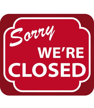 Vector illustration of Sorry Were Closed Sign illustration
