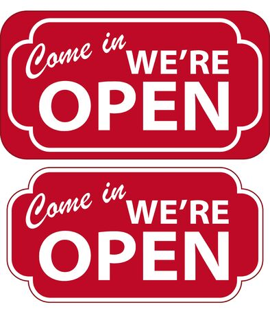 come in: Vector illustration of Come In Were Open Sign