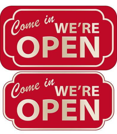 Vector illustration of Come In Were Open Sign with volume illustration