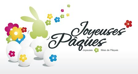happy: Happy Easter rabbit egg hunt color flowers white background French text Illustration