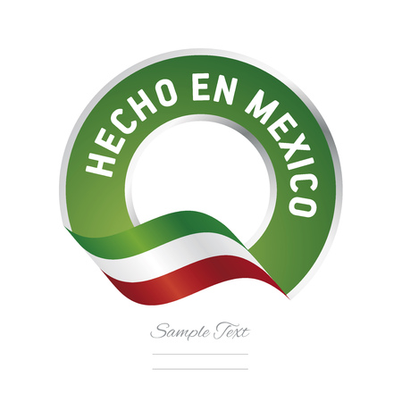 Made in Mexico (Spanish language - Hecho en Mexico)