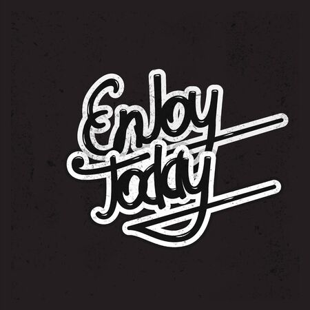 enjoy: Enjoy today lettering. Vector illustration Illustration