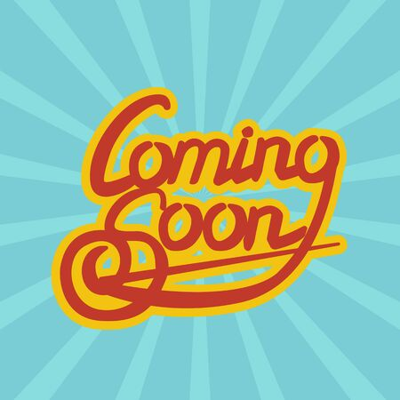 forthcoming: Cooming Soon lettering