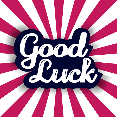luckiness: Good Luck lettering