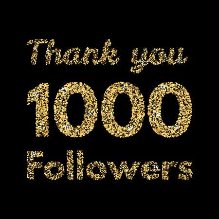 1,000 명의 추종자 감사합니다. 소셜 미디어 용 템플릿. 골드 반짝이 글자. 벡터 일러스트 레이 션. 일러스트