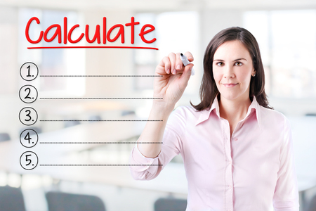 interst: Business woman writing blank Calculate list. Office background.