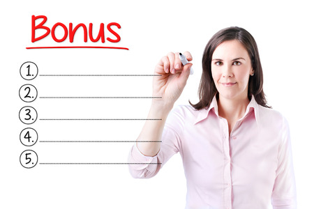 compensated: Business woman writing blank Bonus list. Isolated on white.