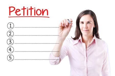 court process: Business woman writing blank Petition list. Isolated on white.