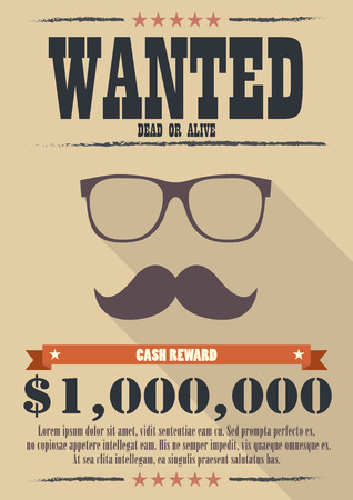 Most wanted man with mustache and glasses poster. western style vector illustration