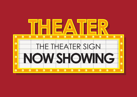 Classic retro theater now showing sign