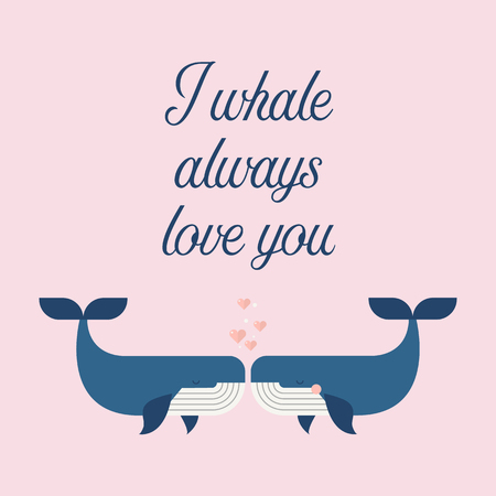 Couple whales in love poster. I whale always love you. greeting card