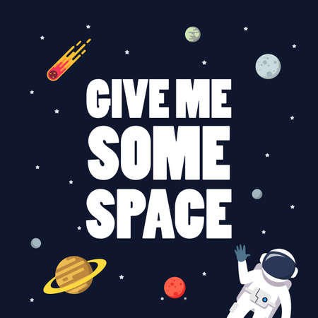 Give me some space slogan with space background. star and planets on galaxy background. Flat style vector illustration