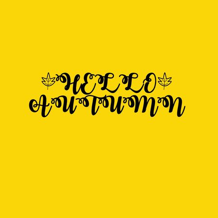 Hello Autumn text isolated on a yellow background. Calligraphy vector illustration Stock Illustratie