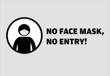 No entry without face mask message vector illustration