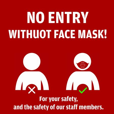 No Entry without Face Mask pictogram vector illustration to protect from COVID-19 Coronavirus Pandemic.