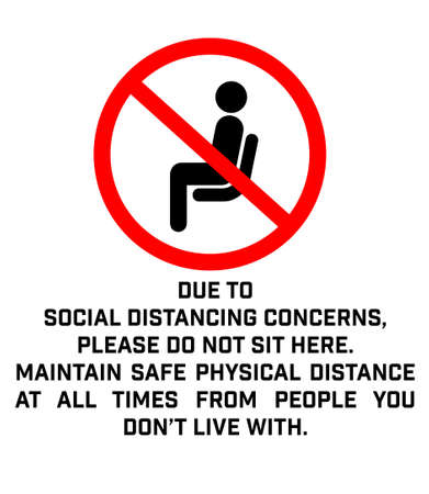Do Not Sit Here Signage for restaurants and public places inorder to encourage people to practice social distancing to further prevent the spread of COVID-19 as the lockdown rule eases across globe. Ilustración de vector