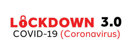 Third Lockdown or lockdown 3.0 due to rapidly increasing COVID-19 cases caused by the mutated coronavirus across the world.