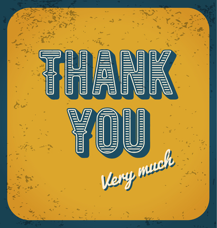 thanks you: Thank you card typography design. Vintage autumn color tone and grunge texture.